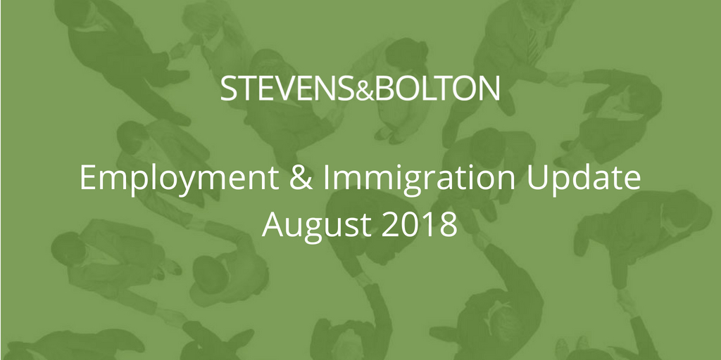 Employment & Immigration Update - August 2018