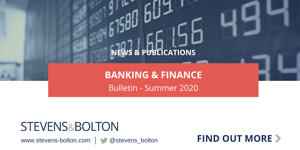 Banking and finance bulletin - summer 2020