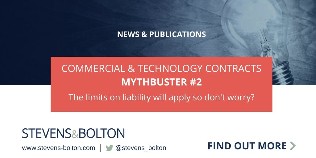 Commercial & Technology Contracts Mythbuster: The limits on liability will apply so dont worry?
