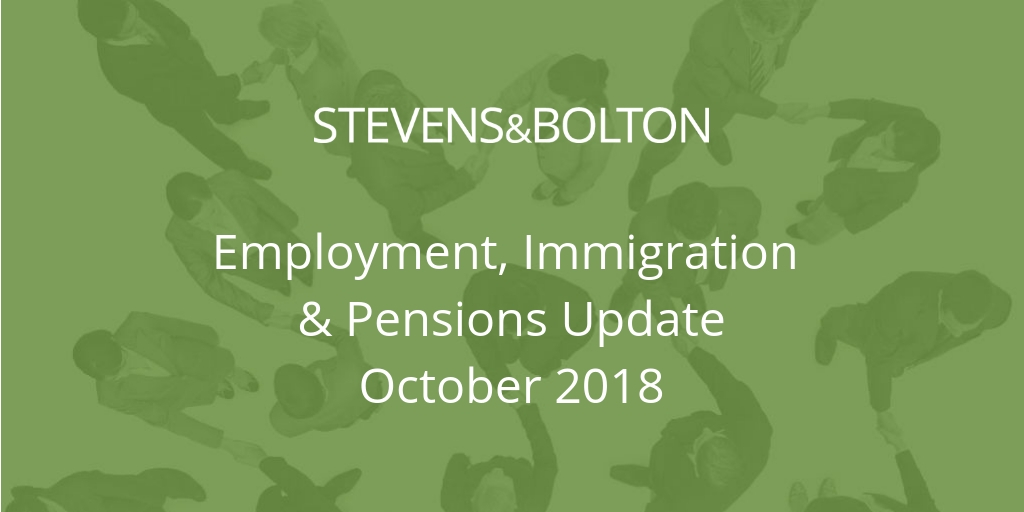 Employment, Immigration & Pensions Update - October 2018