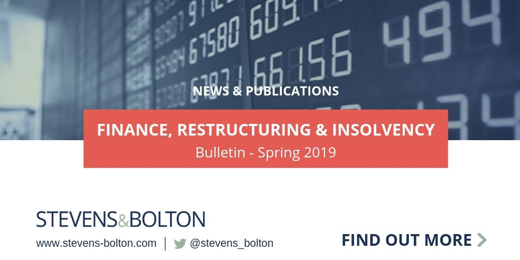 Finance, Restructuring and Insolvency Bulletin - Spring 2019