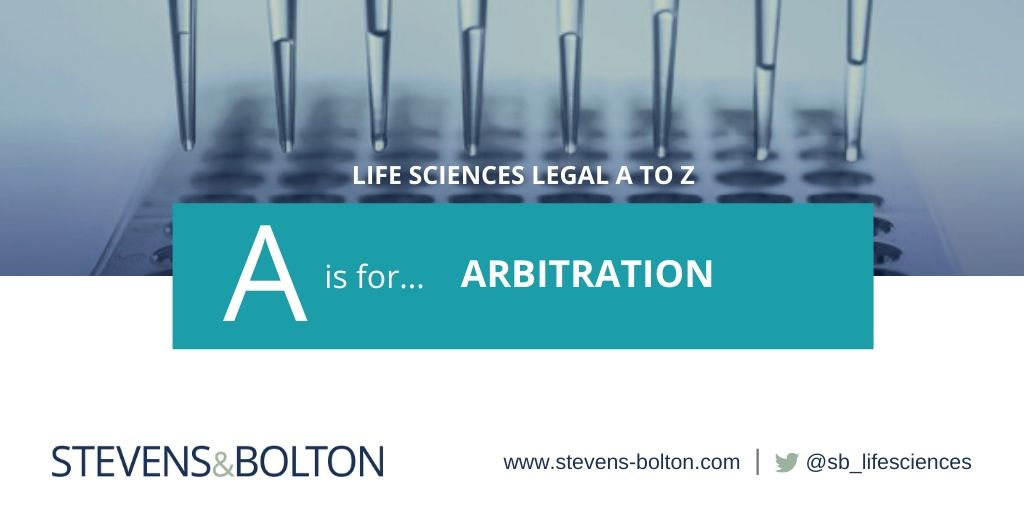 Life sciences legal A to Z - A is for arbitration