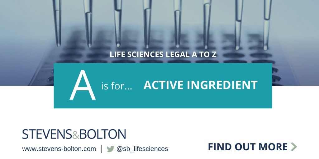 Life sciences legal A to Z - A is for active ingredient