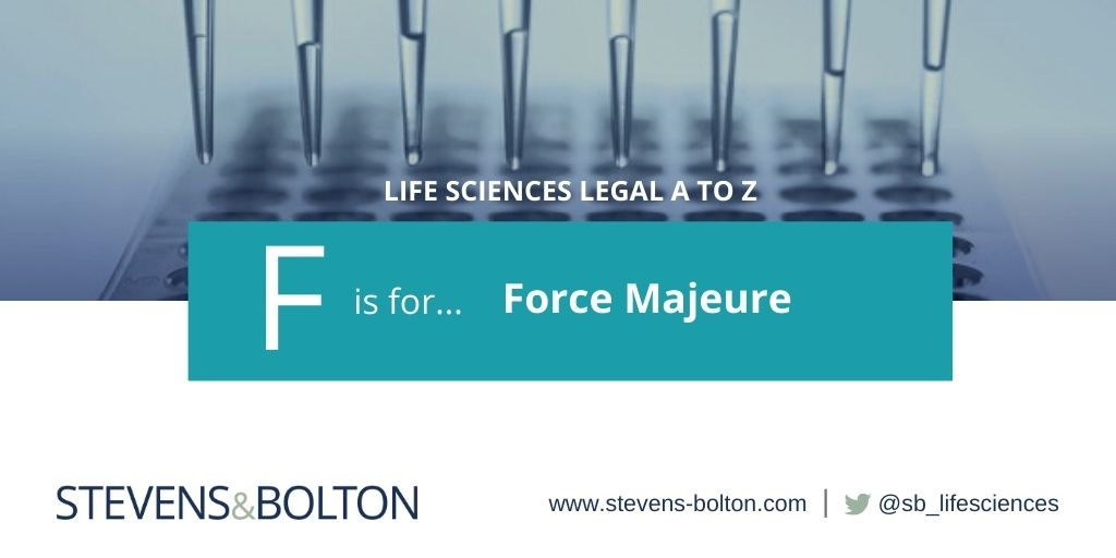 Life sciences A to Z - F is for Force Majeure