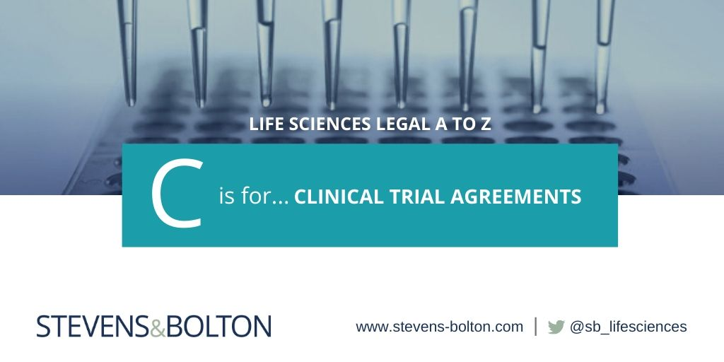 Life Sciences Legal A to Z - C is for Clinical Trial Agreements