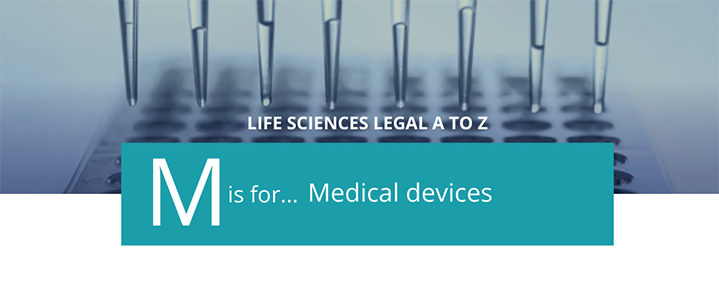 Life Sciences A to Z - M is for Medical devices