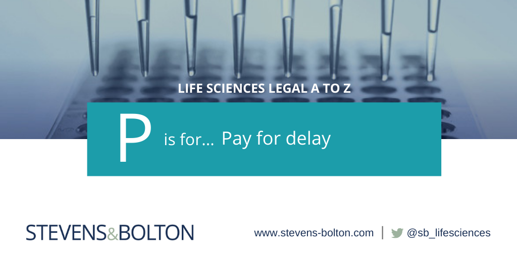 Life sciences A to Z - P is for pay for delay
