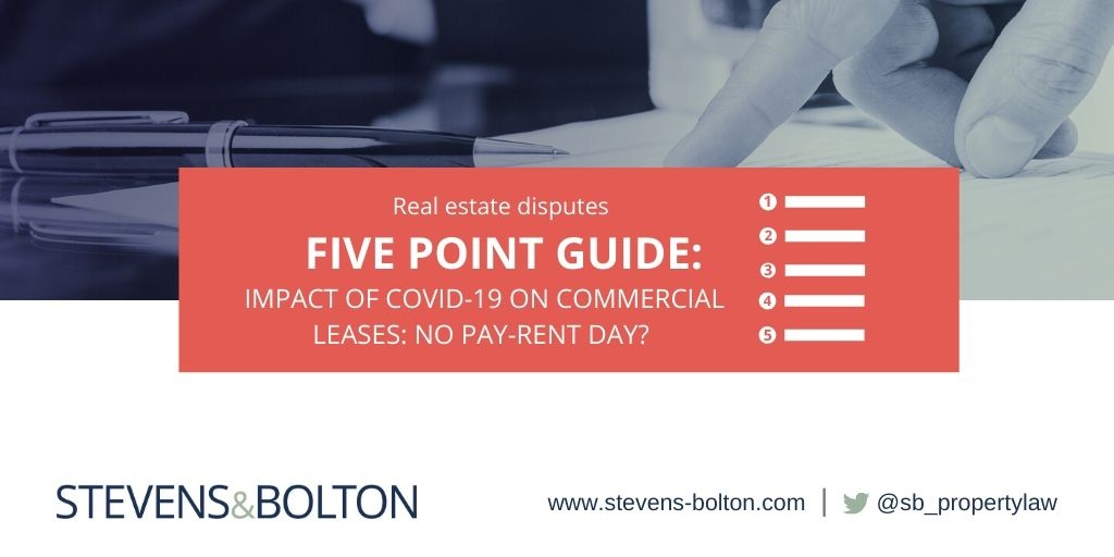 Five point guide: Impact of COVID-19 on commercial leases: no pay-rent day?