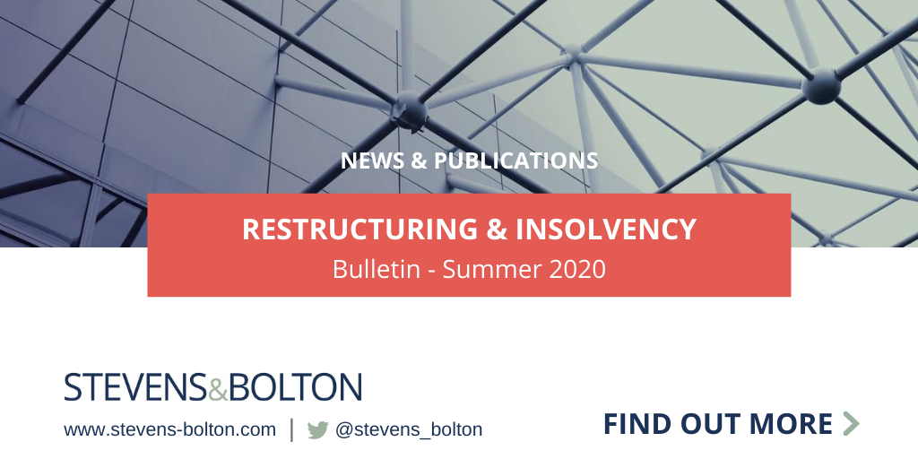 Restructuring and insolvency bulletin - summer 2020