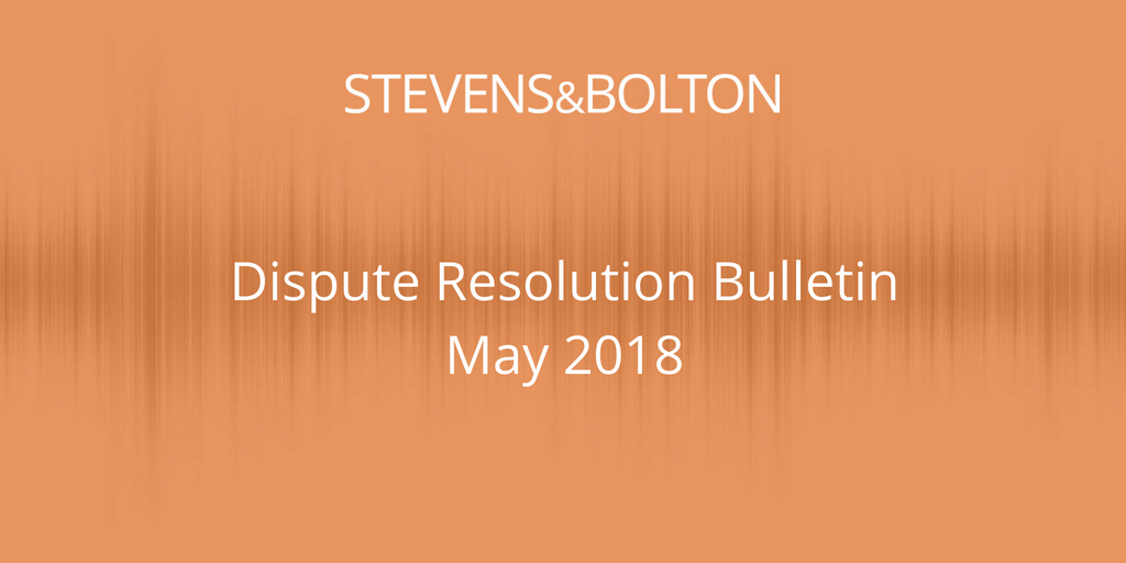 Dispute Resolution Bulletin - May 2018